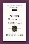 Nahum, Habakkuk, Zephaniah: An Introduction and Commentary (Tyndale Old Testament Commentaries)