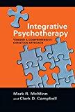Integrative Psychotherapy: Toward a Comprehensive Christian Approach (Christian Association ...