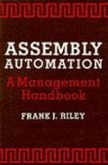 Assembly Automation A Management Handbook