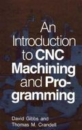 An Introduction to CNC Machining and Programming