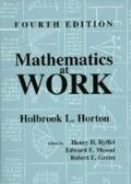 Mathematics at Work Practical Applications of Arithmetic, Algebra, Geometry, Trigonometry, a...