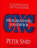 Cnc Programming Handbook A Comprehensive Guide to Practical Cnc Programming