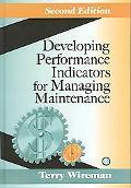 Developing Performance Indicators for Managin Maintenance