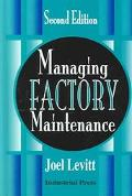 Managing Factory Maintenance
