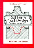 Roll Form Tool Design Fundamentals