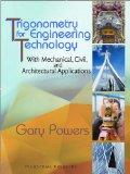 Trigonometry for Engineering Technology: With Mechanical, Civil, and Architectural Applications