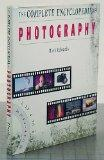 The Complete Encyclopedia of Photography