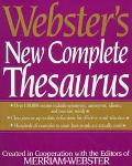 Webster's New Complete Thesaurus: Created in Cooperation with Editors of Merriam-Webster - M...