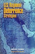 U.S. Regional Deterrence Strategies