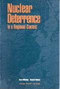 Nuclear Deterrence in a Regional Context