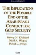 Implications of the Possible End of the Arab-Israeli Conflict for Gulf Security