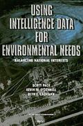 Using Intelligence Data for Environmental Needs Balancing National Interests