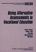 Using Alternative Assessments in Vocational Education