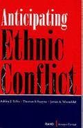 Anticipating Ethnic Conflict