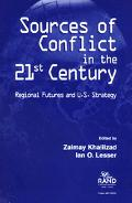 Sources of Conflict in the 21st Century Regional Futures and U.S. Strategy
