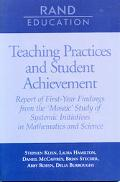 Teaching Practices and Student Achievement Report of First-Year Findings from the 'Mosaic' S...