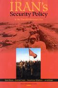 Iran's Security Policy in the Post-Revolutionary Era