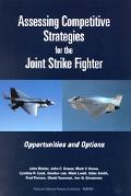 Assessing Competitive Strategies for the Joint Strike Fighter Opportunities and Options