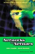 Networks and Netwars The Future of Terror, Crime, and Militancy
