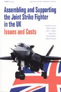 Assembling and Supporting the Joint Strike Fighter in the Uk Issues and Costs