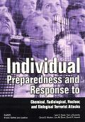 Individual Preparedness and Response to Chemical, Radiological, Nuclear, and Biological Terr...