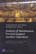Supporting Air And Space Expeditionary Forces Analysis Of Maintenance Forward Support Locati...