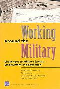 Working Around The Military Challenges To Military Spouse Employment And Education