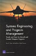 Systems Engineering and Program Management Trends and Costs for Aircraft and Guided Weapons ...