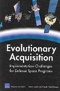 Evolutionary Acquisition Implementation Challenges for Major Defense Space Programs