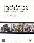 Integrating Instruments of Power and Influence: Lessons Learned and Best Practices