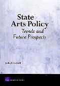 State Arts Policy: Trends and Future Prospects