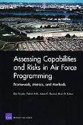 Assessing Capabilities and Risks in Air Force Programming: Framework, Metrics, and Methods