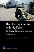 U. S. Experience No-Fault Automobile Insurance : A Retrospective