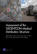 Assessment of the USCENTCOM Medical Distribution Structure