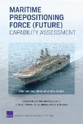 Maritime Prepositioning Force (Future) Capability Assessment : Planned and Alternative Struc...