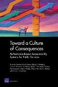 Toward a Culture of Consequences : Performance Based Accountability Systems for Public Services