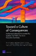 Toward a Culture of Consequences : Performance-Based Accountability Systems for Public Servi...
