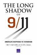Long Shadow Of 9/11 : America's Response to Terrorism