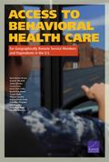 Access to Behavioral Health Care for Geographically Remote Service Members and Dependents in...