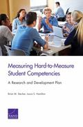 Measuring Hard-To-Measure Student Competencies : A Research and Development Plan