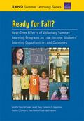 Ready for Fall?: Near-Term Effects of Voluntary Summer Learning Programs on Low-Income Stude...