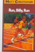 Run, Billy, Run (Matt Christopher Sports Classics)