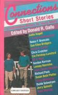 Connections: Short Stories by Outstanding Writers for Young Adults