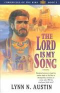 Lord Is My Song A Novel