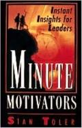Minute Motivators Instant Insights for Leaders