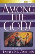 Among the Gods A Novel
