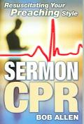 Sermon Cpr Resuscitating Your Preaching Style
