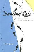 Dancing Solo Finding Your Own Rhythm in a Performance-Driven World