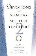 Devotions for Sunday School Teachers 2