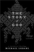 Story of God: A Narrative Theology